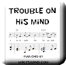 Button for purchasing the sheet music of Trouble On His Mind for $5.45
