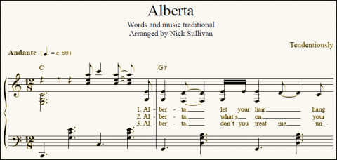 Sheet music of Nick Sullivan's arrangement of the traditional folk song Alberta