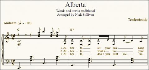 Sheet music of Nick Sullivan's arrangement of the traditional folk song Alberta