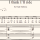 I Think I'll Ride sheet music (detail)